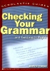 Checking Your Grammar ... And Getting it Right